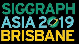 Brisbane Playing Host to SIGGRAPH Asia 2019