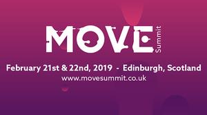 MOVE SUMMIT 20, 21, and 22 February 2019 in Edinburgh, Scotland