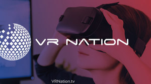 Online Virtual Reality Community Portal VRNation.tv Officially Launches