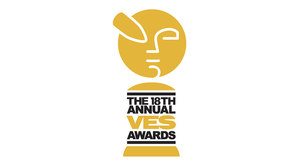 VES Now Accepting Submissions for 18th Annual VES Awards