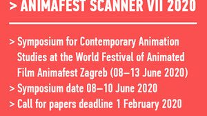 Call for Entries for Animafest Scanner VII 2020 international symposium in Zagreb