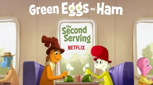 Netflix Greenlights 'Green Eggs and Ham' Season 2