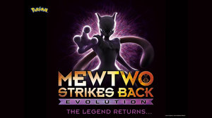 Netflix Sets Global Release of 'Pokémon: Mewtwo Strikes Back—Evolution'