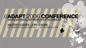 ADAPT 2006 Conference: Advancing Digital Art Production
