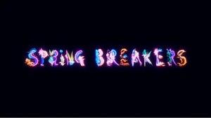 Gentleman Scholar Gets Wild with 'Spring Breakers' Title Design