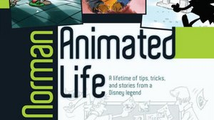 Book Review - 'Animated Life: A Lifetime of Tips, Tricks, and Stories from a Disney Legend'