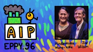 Podcast EP96: Hinaleimoana Wong-Kalu And Joe Wilson Share Their 'Kapaemahu' Creative Journey