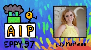 Podcast EP97: Disney TV Animation Storyboard Artist Lila Martinez's Journey from Mexico to the US