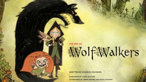 'The Art of WolfWalkers' Behind-the-Scenes Book Available November 10