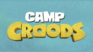 Families and Kids are Invited to Attend 'Camp Croods'