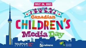 Nelvana Names July 26 'Canadian Children's Media Day'
