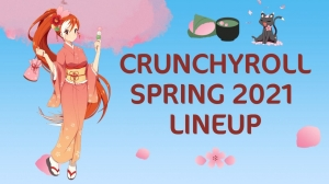 Crunchyroll Announces Spring 2021 Anime Line-Up