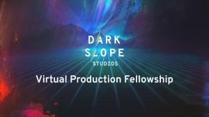 Dark Slope Studios Launches Paid Virtual Production Fellowship