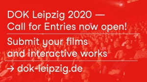 Call for Entries DOK Leipzig 2020 -Submit Your Film or Interactive Work