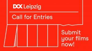 DOK Leipzig 2021: Call for Entries