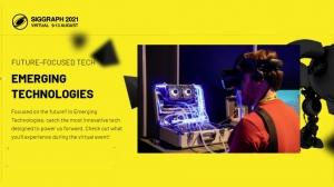 SIGGRAPH 2021 Reveals Emerging Technologies Line-Up