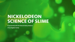 Get Slimed with Nick and The LA Country Natural History Museum