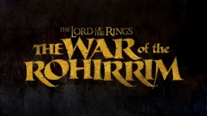 'The Lord of the Rings: The War of the Rohirrim' Anime Feature Now Underway