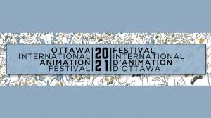 Ottawa Animation Festival Going Online for 2021