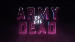 WATCH: Zack Snyder's 'Army of the Dead' Official Trailer