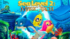 'Sea Level 2: Magic Arch' Animated Feature Trailer Released