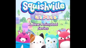 'Squishville' Starring the Squishmallows Squad Debuts June 26
