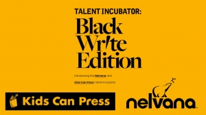 Nelvana Launches 'Talent Incubator: Black Write Edition'