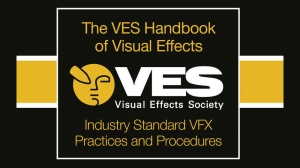 VES Releases Revised 'VES Handbook of Visual Effects'