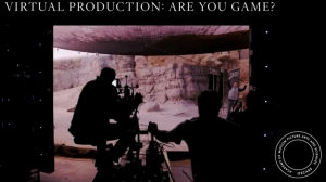 Academy's 'Virtual Production Filmmaking: Are You Game?' Talk Now Live