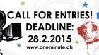 11th One Minute Film & Video Festival Aarau, Switzerland (May 8. - 10. 2015)