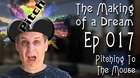 'The Making of a Dream' Episode 17: Pitching to the Mouse