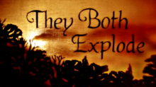 'They Both Explode' Now Streaming on Vimeo