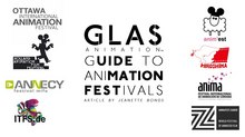 Animation Festivals: The GLAS Animation Guide to Getting Seen