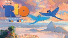 Book Review - The Art of Rio: Featuring a Carnival of Art from 'Rio' and 'Rio 2'