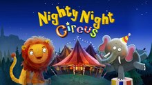 Heidi Wittlinger's 'Nighty Night Circus' Arrives for iOS