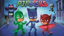 eOne Appoints Global Master Toy Partner for 'PJ Masks'