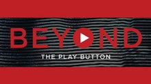 Click 3X Introduces 'Beyond the Play Button'