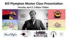 Bill Plympton Master Class Presentation
