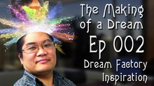 'The Making of a Dream' Episode 2: The Inspiration for 'Dream Factory'