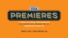Animation Showcase 'SVA Premieres' Returns to Hollywood