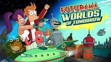 'Futurama: Worlds Of Tomorrow' Launches Today