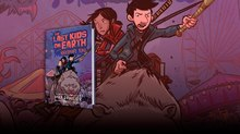 Atomic Brings 'The Last Kids on Earth' To TV