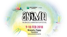 ANIMA BRUSSELS INTERNATIONAL ANIMATION FESTIVAL  9 – 18 February 2018 - Brussels, Belgium