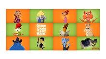 TEASER: Netflix Announces Ensemble Voice Cast for 'Green Eggs And Ham'