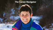 The Career Navigator: Start at the Top