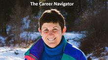 The Career Navigator: Start at the Top