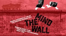 'MIND THE WALL!' Animated Shorts Program in New York December 2