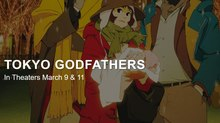 'Tokyo Godfathers' Coming to U.S. Theaters This March