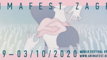 30th ANIMAFEST ZAGREB  28 September to 3 October 2020 Zagreb, Croatia - A LIVE FESTIVAL IN THIS WORLD OF CHAOS