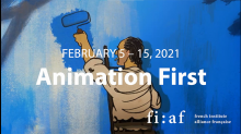 4th French Institute Alliance Française (fi : af) Animation Festival - 5-15 February: Online from New York City